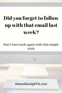 Did you forget to follow up with that email last week_