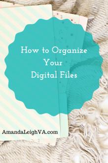 Organize your digital files 2 - AmandaLeighVA.com