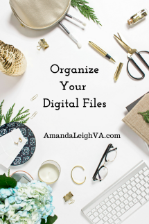 Organize your digital files - AmandaLeighVA.com