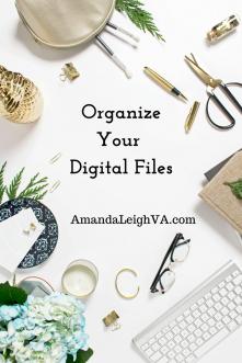 Organize your digital files - AmandaLeighVA.com