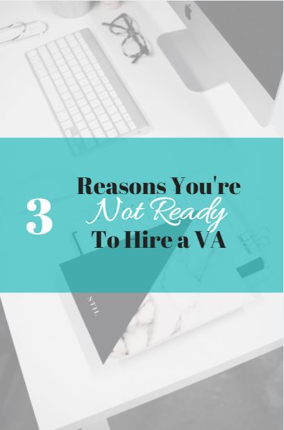 AmandaLeighVA.com - 3 Reasons Why You're Not Ready for a VA 3